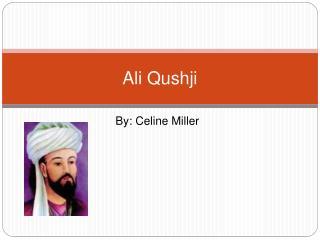 Ali Qushji