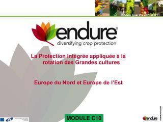 La Protection Int gr e appliqu e   la rotation des Grandes cultures   Europe du Nord et Europe de l Est