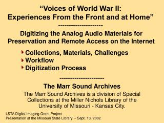 Voices of World War II:  Experiences From the Front and at Home  ---------------------