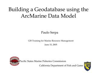 Building a Geodatabase using the ArcMarine Data Model