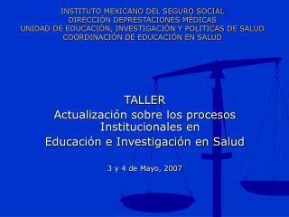 INSTITUTO MEXICANO DEL SEGURO SOCIAL DIRECCI N DEPRESTACIONES M DICAS UNIDAD DE EDUCACI N, INVESTIGACI N Y POLITICAS DE