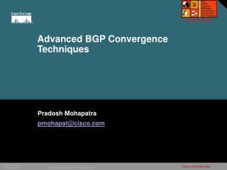 Advanced BGP Convergence Techniques