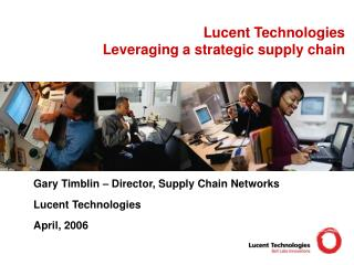 Lucent Technologies Leveraging a strategic supply chain