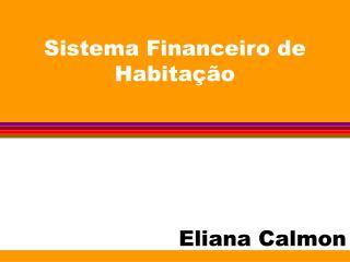 Sistema Financeiro de Habita  o