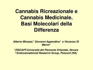 Cannabis Ricreazionale e Cannabis Medicinale. Basi Molecolari della Differenza