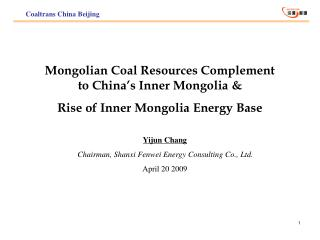 Mongolian Coal Resources Complement to China s Inner Mongolia  Rise of Inner Mongolia Energy Base