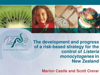 The development and progress of a risk-based strategy for the control of Listeria monocytogenes in  New Zealand  Marion