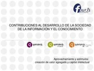 CONTRIBUCIONES AL DESARROLLO DE LA SOCIEDAD DE LA INFORMACI N Y EL CONOCIMIENTO