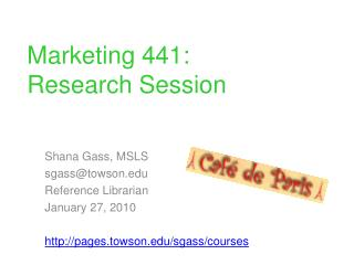 Marketing 441: Research Session