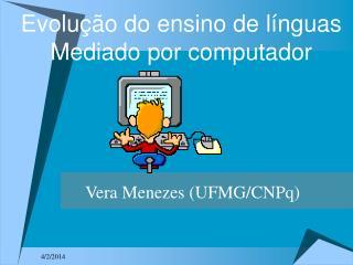 Evolu  o do ensino de l nguas Mediado por computador