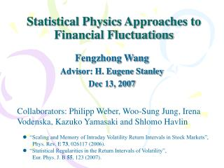 Statistical Physics Approaches to Financial Fluctuations