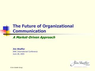 The Future of Organizational Communication