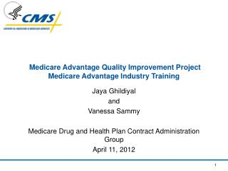 Medicare Advantage Quality Improvement Project Medicare Advantage Industry Training
