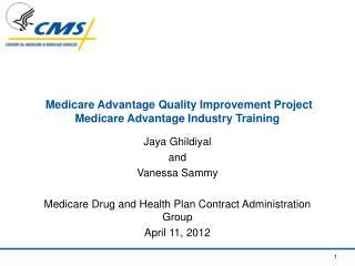 Medicare Advantage Quality Improvement Project Medicare Advantage Industry Training