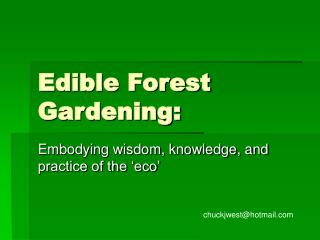 Edible Forest Gardening: