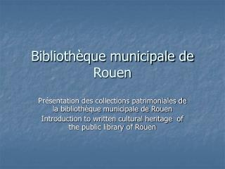 Biblioth que municipale de Rouen