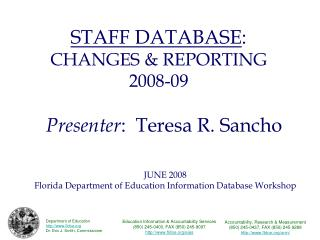 STAFF DATABASE: CHANGES  REPORTING 2008-09
