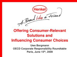 Offering Consumer-Relevant Solutions and  Influencing Consumer Choices