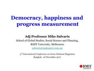 Democracy, happiness and   progress measurement