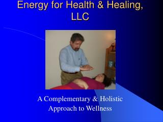 Energy for Health  Healing, LLC