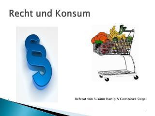 Recht und Konsum