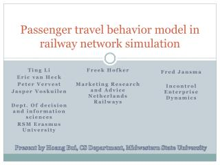 Passenger travel behavior model in railway network simulation