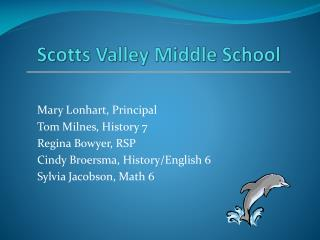 Scotts Valley Middle School