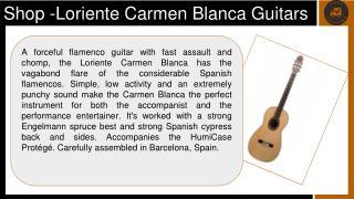 Shop -Loriente Carmen Blanca Guitars at ASN