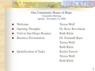 Our Community House of Hope Committee Meeting Agenda - November 14, 2006
