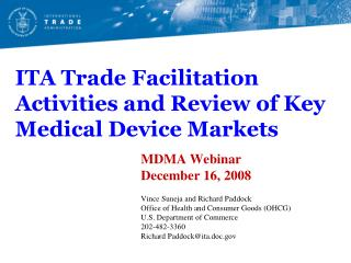 ITA Trade Facilitation Activities and Review of Key Medical Device Markets