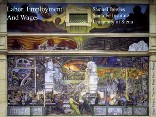 Labor, Employment And Wages