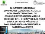 EL CUMPLIMIENTO EN LAS CONDICIONES ECON MICAS ACTUALES DE LA TEOR A TRADICIONAL DEL COMERCIO INTERNACIONAL MODELO HECKSC