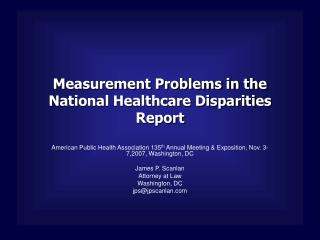 Measurement Problems in the National Healthcare Disparities Report