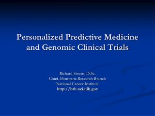 Personalized Predictive Medicine and Genomic Clinical Trials