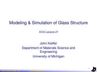 Modeling  Simulation of Glass Structure  VCG Lecture 21