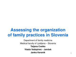Assessing the organization  of family practices in Slovenia