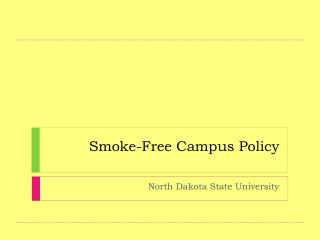 Smoke-Free Campus Policy