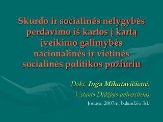 Skurdo ir socialines nelygybes perdavimo i  kartos i karta iveikimo galimybes nacionalines ir vietines socialines politi