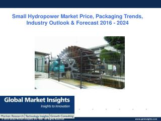 Small Hydropower Market industry analysis research and trends report for 2016 – 2024