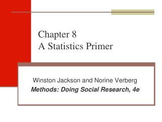 Chapter 8 A Statistics Primer
