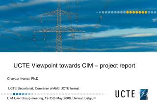 UCTE Viewpoint towards CIM   project report