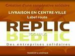 Cr ation d une coop rative solidaire de LIVRAISON EN CENTRE-VILLE Label route