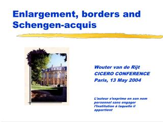 Enlargement, borders and Schengen-acquis