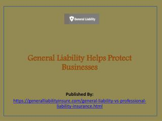 General Liability Helps Protect Businesses