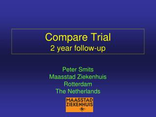 Compare Trial 2 year follow-up