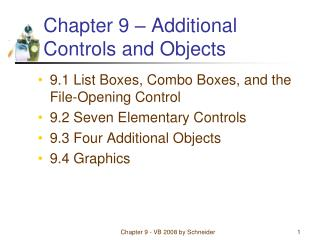 Chapter 9   Additional Controls and Objects