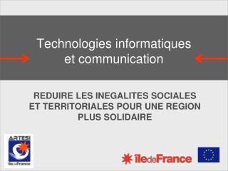 Technologies informatiques  et communication