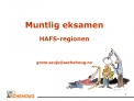 Muntlig eksamen  HAFS-regionen    grete.sevjeaschehoug.no