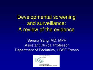 Developmental screening  and surveillance: A review of the evidence