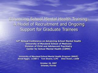 Enhancing School Mental Health Training: A Model of Recruitment and Ongoing Support for Graduate Trainees